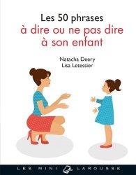 Les 50 phrases à dire ou ne pas dire à son enfant