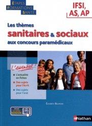 Les thèmes sanitaires et sociaux aux concours paramédicaux