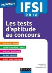 Les tests d'aptitude au concours IFSI 2016