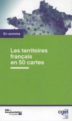 Les territoires français en 50 cartes