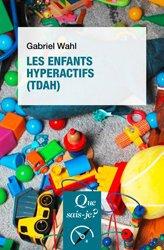 Les enfants hyperactifs ( TDAH)