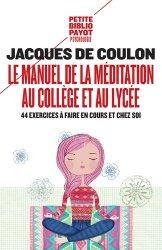 Le manuel de la méditation au collège et au lycée