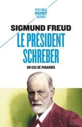 Le président Schreber : un cas de paranoïa