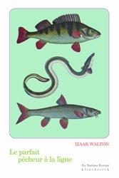 Le parfait pêcheur à la ligne ou Le divertissement du contemplatif