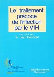 Le traitement précoce de l'infection par le VIH