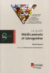 Le guide : Médicaments et iatrogenèse