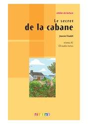 Le Secret de la Cabane - Livre + CD