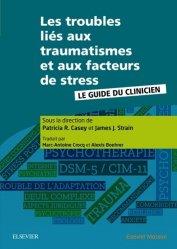 Les troubles liés aux traumatismes et aux facteurs de stress