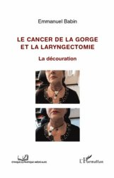 Le cancer de la gorge et la laryngectomie