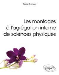 Les montages à l'agrégation interne de sciences physiques