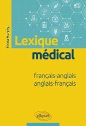Lexique médical Français-Anglais / Anglais-Français