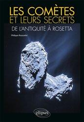 Les comètes et leurs secrets
