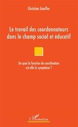 Le travail des coordonnateurs dans le champ social et éducatif
