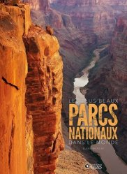 Les plus beaux parcs nationaux dans le monde