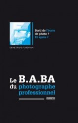 Le B.A.BA du photographe professionnel