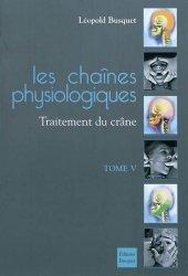 Les chaînes physiologiques Tome 5