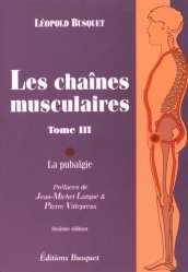 Les chaînes musculaires Tome 3