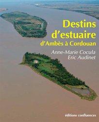 L'estuaire de la Gironde une histoire au long cours