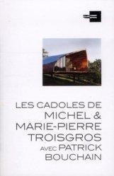 Les cadoles de Michel et Marie-Pierre Troisgros avec Patrick Bouchain