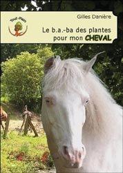 Le b.a.-ba des plantes pour mon cheval