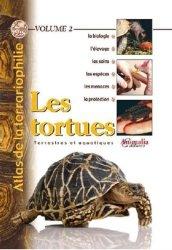 Les Tortues - Terrestres et aquatiques Volume 2