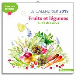 Le calendrier 2019 Fruits et legumes au fil des mois