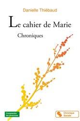 Le cahier de Marie - Chroniques