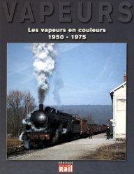 Les vapeurs en couleurs 1950-1975