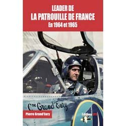 Leader de patrouille de France en 1964 et 1965