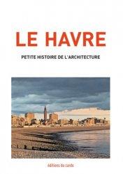 Le Havre, petite histoire de l'architecture
