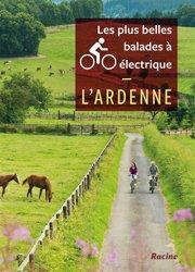 Les plus belles balades à vélo électrique. l'Ardenne