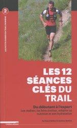 Les 12 séances clés du trail