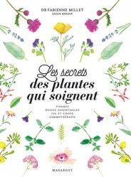 Les plantes qui soignent - Les secrets bien-être des herboristes