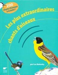 Les plus extraordinaires chants d'oiseaux