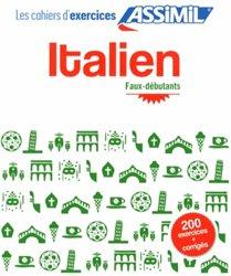 Les Cahiers d'Exercices Italien - Faux-débutants