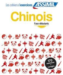 Les Cahiers d'Exercices Chinois - Faux-débutants
