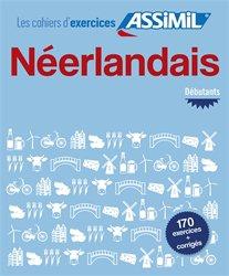 Les Cahiers d'Exercices Néerlandais - Débutants