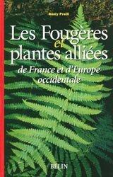 Les fougères et plantes alliées de France et d'Europe occidentale