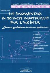 Les fondamentaux en sciences industrielles pour l'ingénieur