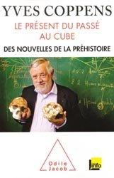 Le présent du passé au cube