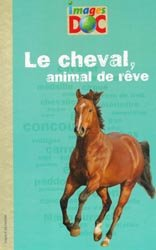 Le cheval, animal de rêve