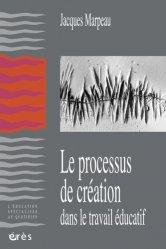 Le processus de création dans le travail éducatif
