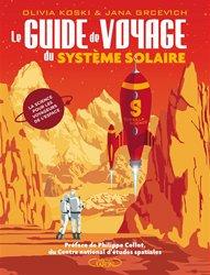 Le guide de voyage du système solaire