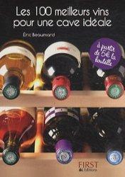 Les 100 meilleurs vins pour une cave idéale
