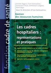 Les cadres hospitaliers : représentations et pratiques