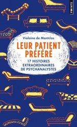 Leur patient préféré, 17 histoires extraordinaires de psychanalystes
