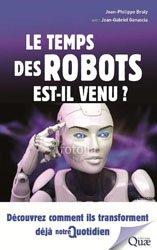 Le temps des robots est-il venu?
