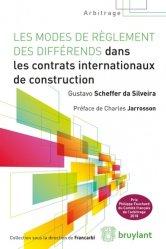 Les modes de réglement des différends dans les contrats internationaux de construction
