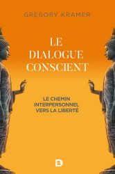 Le dialogue conscient