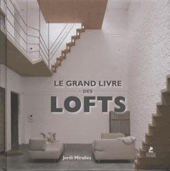 Le grand livre des lofts